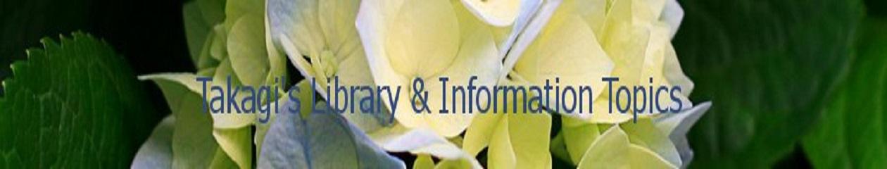 Takagi's Library & Information Topics